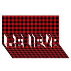 Lumberjack Plaid Fabric Pattern Red Black Believe 3d Greeting Card (8x4) by EDDArt