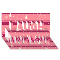 Pink Xmas Laugh Live Love 3d Greeting Card (8x4) by Valentinaart