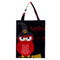 Who Is A Witch?   Red Classic Tote Bag by Valentinaart
