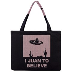 I Juan To Believe Ugly Holiday Christmas Black Background Mini Tote Bag by Onesevenart