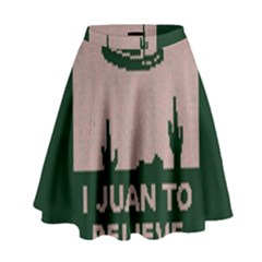 I Juan To Believe Ugly Holiday Christmas Green Background High Waist Skirt by Onesevenart