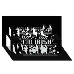 Kiss Me I m Irish Ugly Christmas Black Background Best Wish 3d Greeting Card (8x4) by Onesevenart