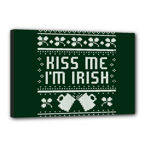 Kiss Me I m Irish Ugly Christmas Green Background Canvas 18  X 12