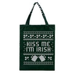 Kiss Me I m Irish Ugly Christmas Green Background Classic Tote Bag by Onesevenart