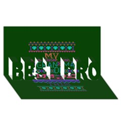 My Grandma Made This Ugly Holiday Green Background Best Bro 3d Greeting Card (8x4) by Onesevenart