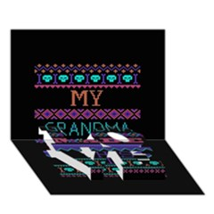 My Grandma Made This Ugly Holiday Black Background Love Bottom 3d Greeting Card (7x5) by Onesevenart