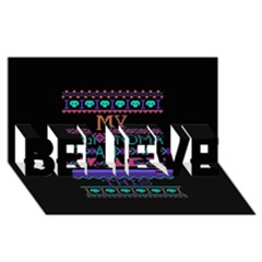 My Grandma Made This Ugly Holiday Black Background Believe 3d Greeting Card (8x4) by Onesevenart