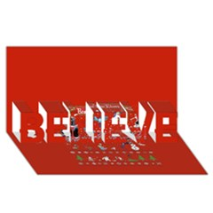 Winter Is Here Ugly Holiday Christmas Red Background Believe 3d Greeting Card (8x4) by Onesevenart