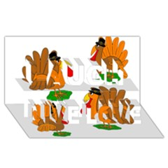 Thanksgiving Turkeys Laugh Live Love 3d Greeting Card (8x4) by Valentinaart
