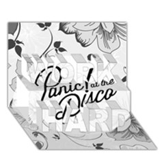 Panic At The Disco Flowers Work Hard 3d Greeting Card (7x5) by Onesevenart