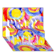 Blue And Pink Dream Work Hard 3d Greeting Card (7x5) by DanaeStudio