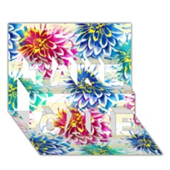 Colorful Dahlias Take Care 3d Greeting Card (7x5) by DanaeStudio