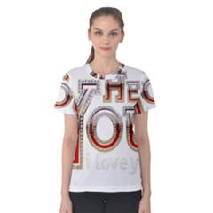 Hey You I Love You Women s Cotton Tee by Onesevenart