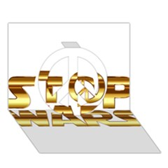 Stop Wars Peace Sign 3d Greeting Card (7x5) by Onesevenart