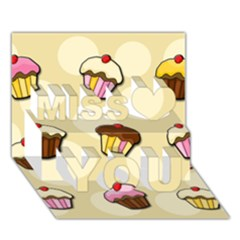 Colorful Cupcakes Pattern Miss You 3d Greeting Card (7x5) by Valentinaart
