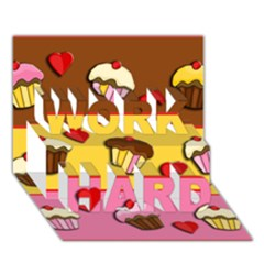 Love Cupcakes Work Hard 3d Greeting Card (7x5) by Valentinaart