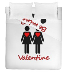 Be my Valentine 2 Duvet Cover Double Side (Queen Size) by Valentinaart