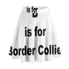 B Is For Border Collie High Waist Skirt by TailWags