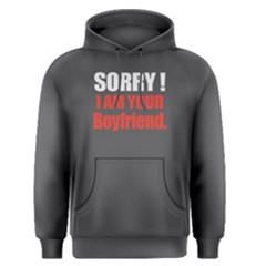 Sorry I Am Your Boyfriend   Men s Pullover Hoodie by FunnySaying