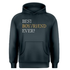 Best boyfriend ever ? - Men s Pullover Hoodie by FunnySaying