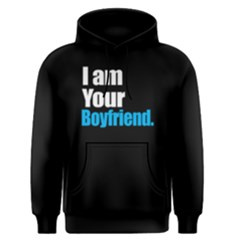 I Am Your Boyfriend   Men s Pullover Hoodie by FunnySaying
