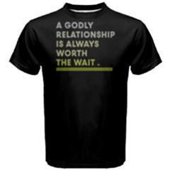 A Godly Relationship Is Always Worth The Wait   Men s Cotton Tee by FunnySaying
