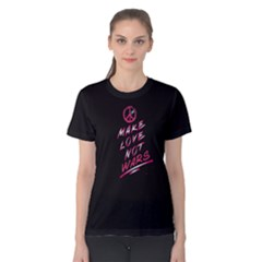 Black make love not wars  Women s Cotton Tee by FunnySaying