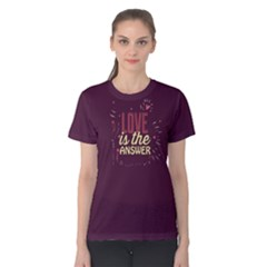 Purple Love Is The Answer Women s Cotton Tee by FunnySaying