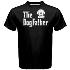 The dog father - Men s Cotton Tee by FunnySaying