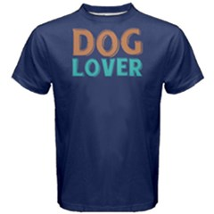Dog Lover   Men s Cotton Tee by FunnySaying