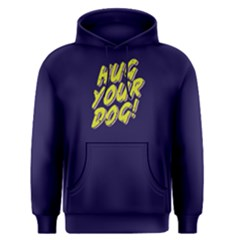 Hug your dog - Men s Pullover Hoodie