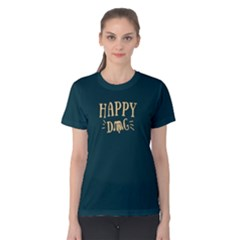 Happy Dog   Women s Cotton Tee by FunnySaying