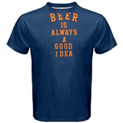 Blue beer is always a good idea Men s Cotton Tee by FunnySaying