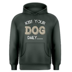 Kiss your dog daily - Men s Pullover Hoodie by FunnySaying