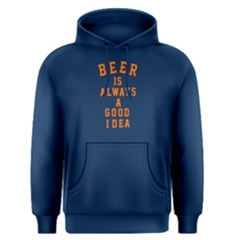 Blue beer is always a good idea Men s Pullover Hoodie by FunnySaying