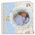 Baby Book of Skyler - 12x12 Photo Book (20 pages)