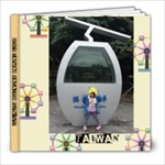 Zoe s Taiwan Vacation - 8x8 Photo Book (20 pages)