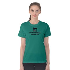 green i love my occupational therapist  Women s Cotton Tee by FunnySaying