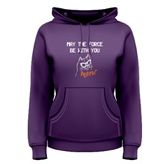 Purple May The Force Be With You Cat Women s Pullover Hoodie by FunnySaying