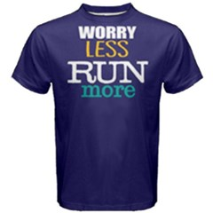 Worry Less Run More   Men s Cotton Tee by FunnySaying