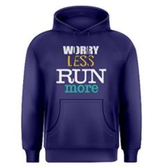 Worry Less Run More   Men s Pullover Hoodie by FunnySaying