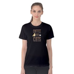 Black Coffee And Cats Women s Cotton Tee by FunnySaying