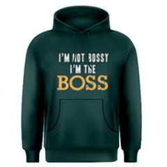 I m Not Bossy I m The Boss   Men s Pullover Hoodie by FunnySaying