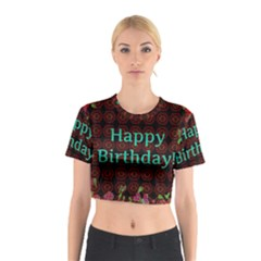 Happy Birthday To You! Cotton Crop Top by Amaryn4rt