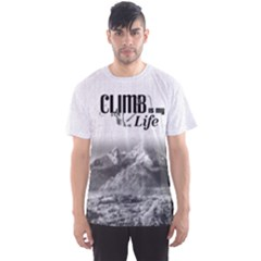 Climb Is My Life  Fitness Men s Sport Mesh Tee by PattyVilleDesigns