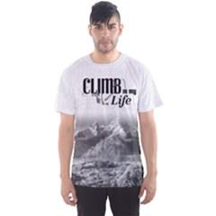 Climb is my Life  Fitness Men s Sport Mesh Tee