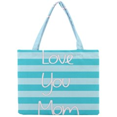 Love You Mom Stripes Line Blue Mini Tote Bag by Alisyart