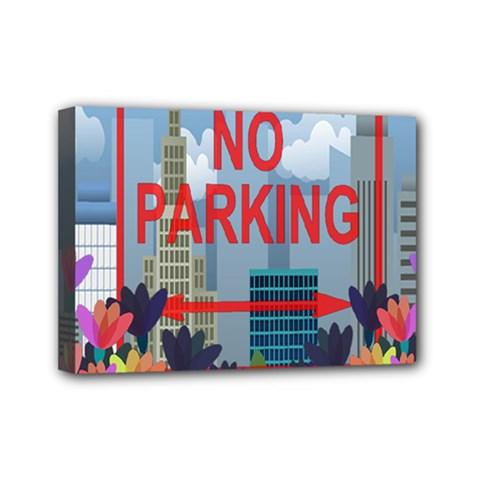 No Parking  Mini Canvas 7  X 5  by Valentinaart