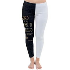 The lord is my strength and my shield in him my heart trusts......inspirational quotes Classic Winter Leggings by chirag505p