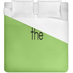 Sign Green The Duvet Cover (king Size) by Mariart